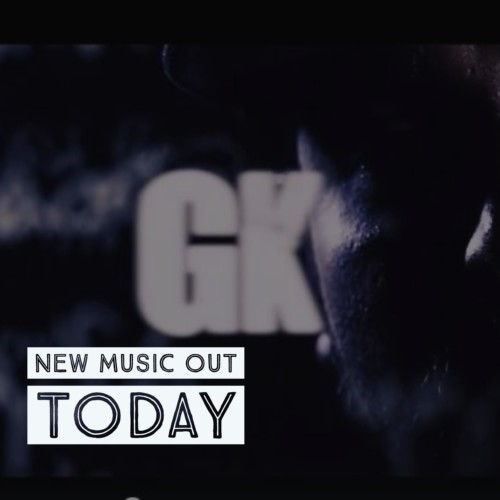 Rapper Gk Has New Music