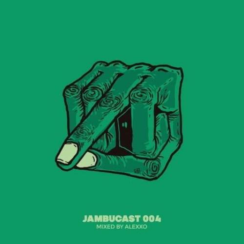 Jambucast004 : Alexxo