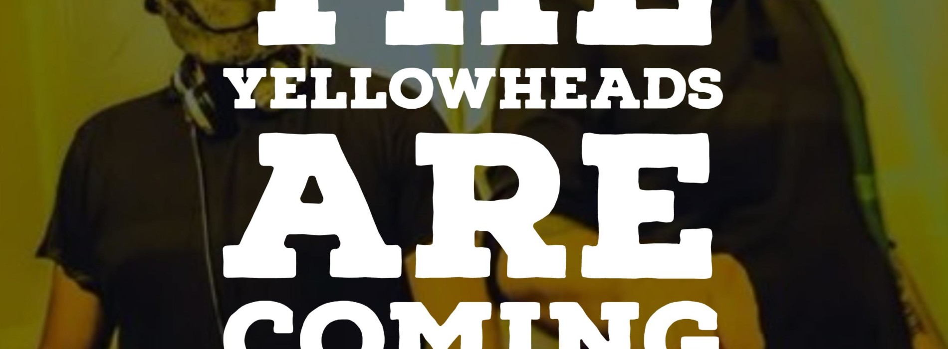 Decibel Pick : The YellowHeads – Caelum