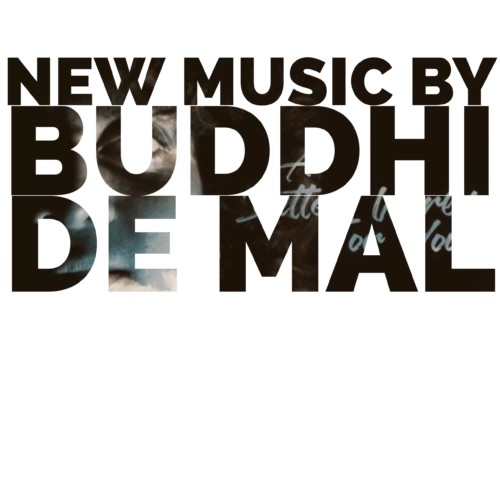 Buddhi De Mal – A Better World For You