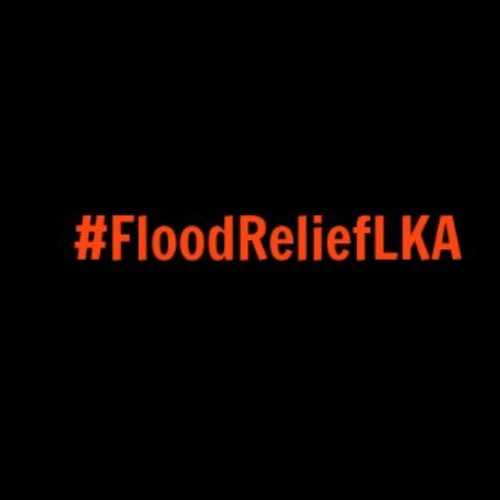 #FloodReliefLKA (updated 31/5)