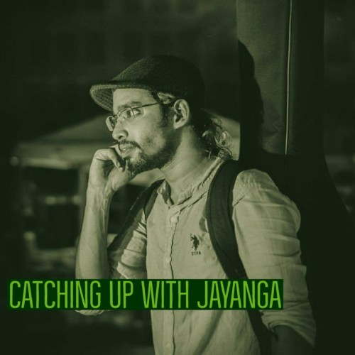 Catching Up With Jayanga