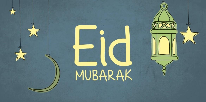 Eid Mubarak To You & Yours