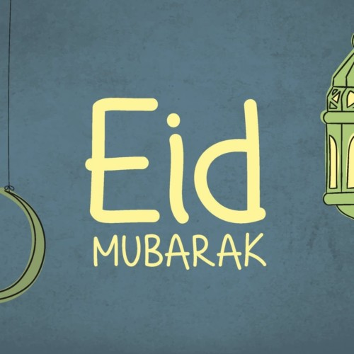 Eid Mubarak To You & Yours
