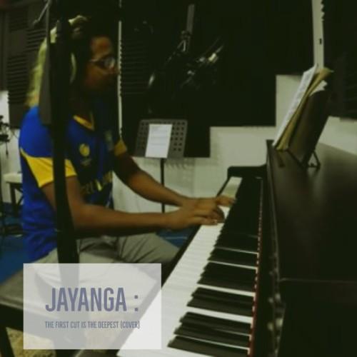 Jayanga Nanayakkara – The First Cut Is The Deepest (cover)