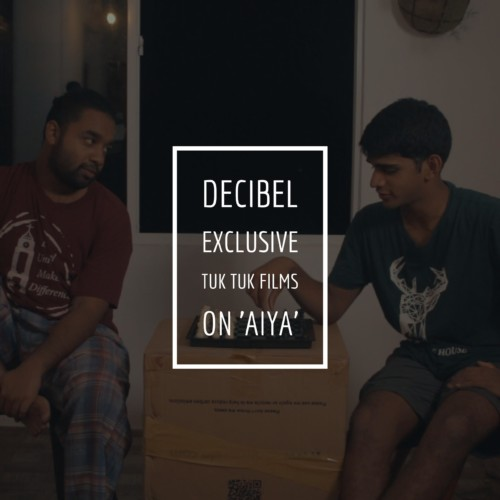 Decibel Exclusive : Aiya (the short movie)