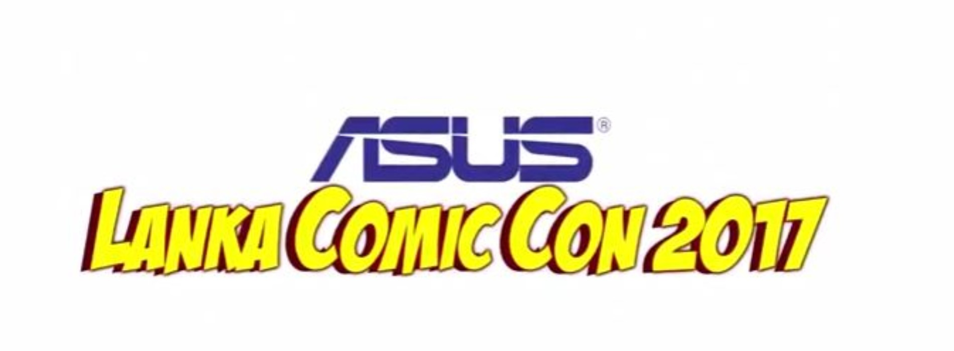 All You Need To Know About The Asus Lanka Comic Con This Year!