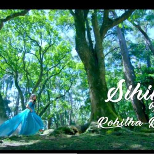 Rohitha Rajapaksa – Sihineka (සිහිනෙක)