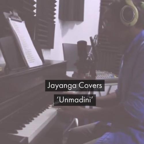 Jayanga – Unmadini (cover)