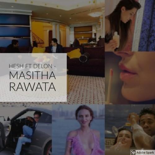 Hesh & Delon – Masitha Rawata