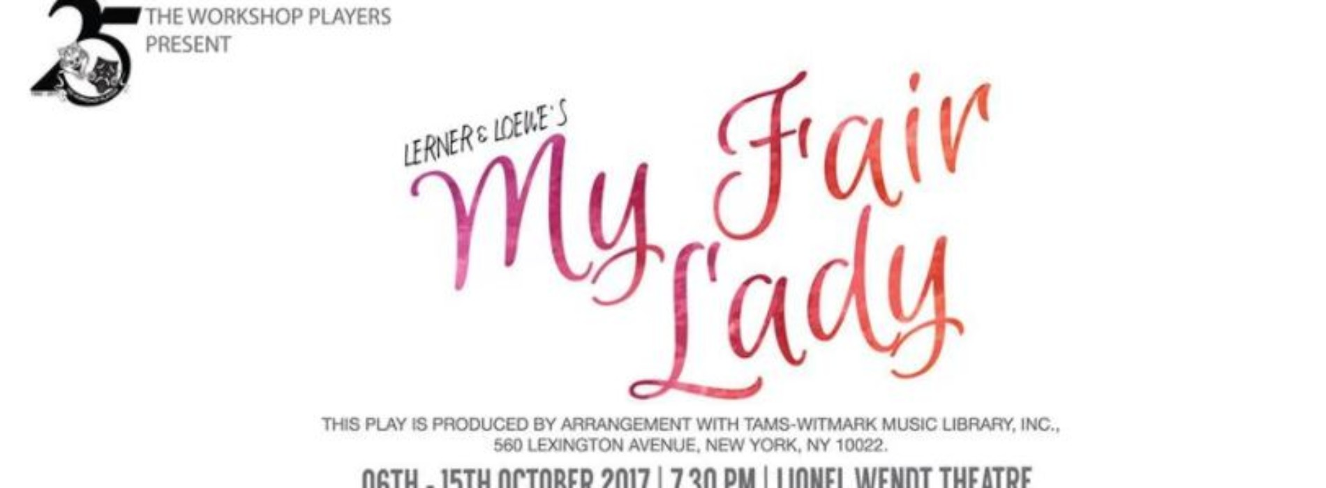 My Fair Lady by The Workshop Players