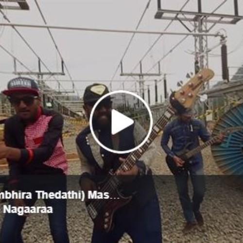 Nagaara Releases Gambhira Thedathi Mashup Cover
