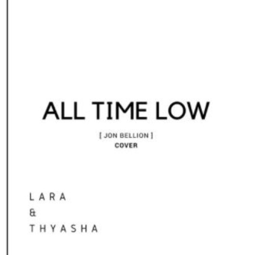 Thyasha & Lara – All Time Low (cover)