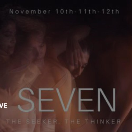 Seven : The Seeker, The Thinker Is On This Weekend