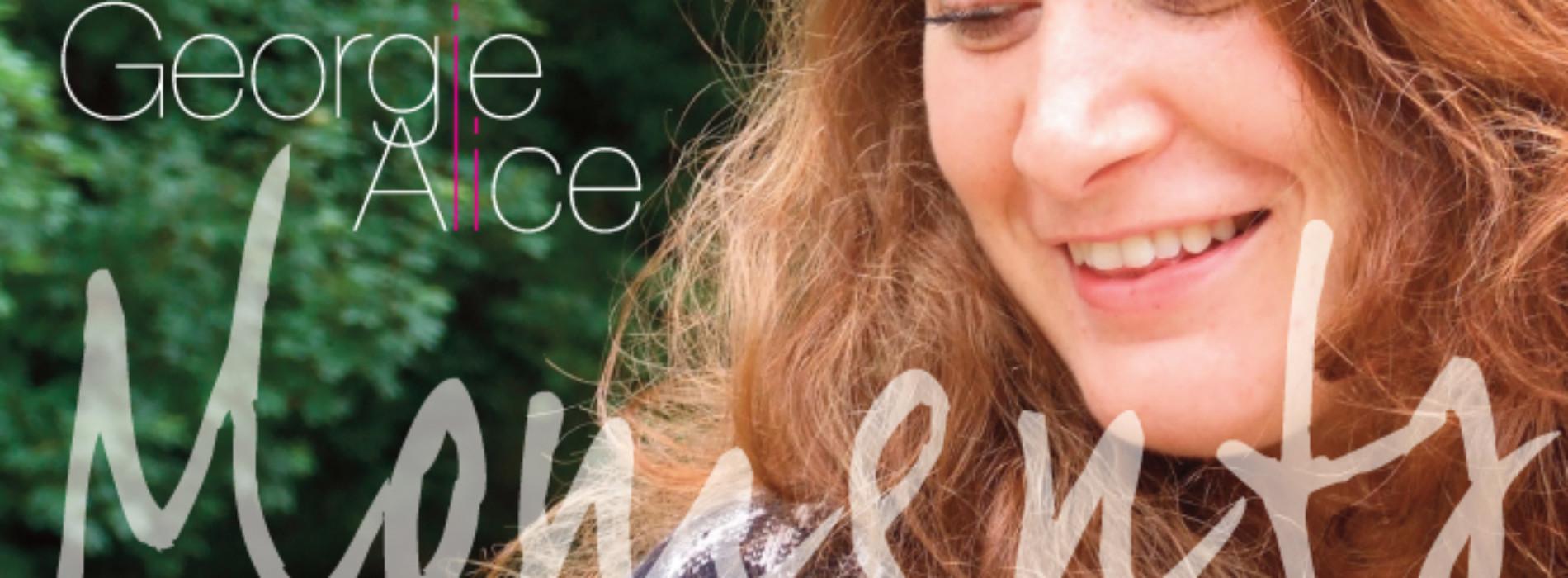 Georgie Alice Releases Her Debut Album 'Moments'