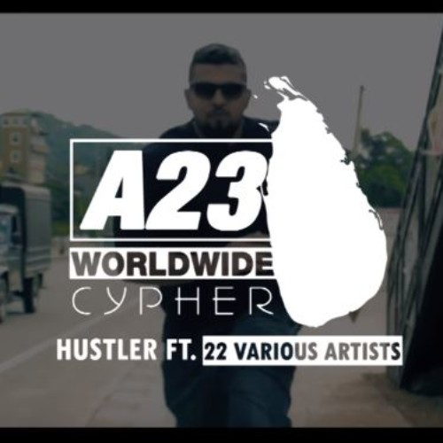 Young Hustler Ft. Various Artists – A23 Worldwide Cypher 2017