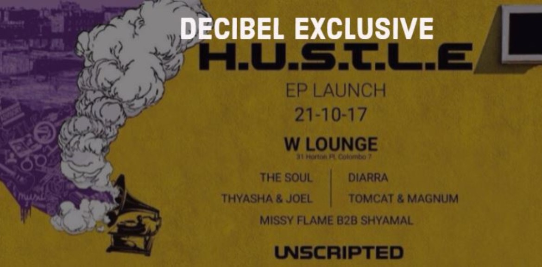 Decibel Exclusive : Unscripted EP Launch (H.U.S.T.L.E)