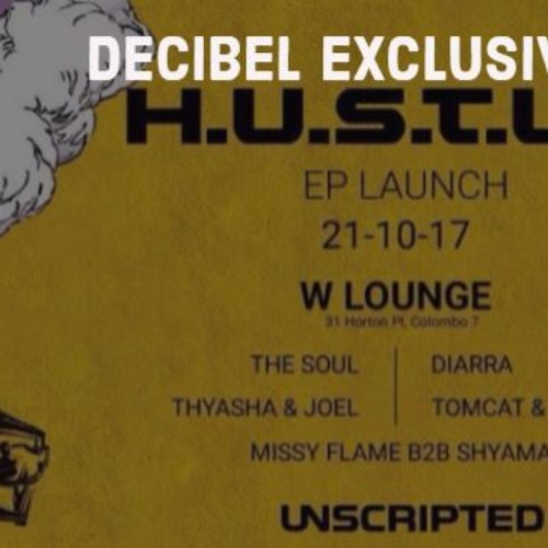 Decibel Exclusive : Unscripted EP Launch (H.U.S.T.L.E)