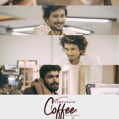 Corporate Coffee : The All New Tamil Web Series