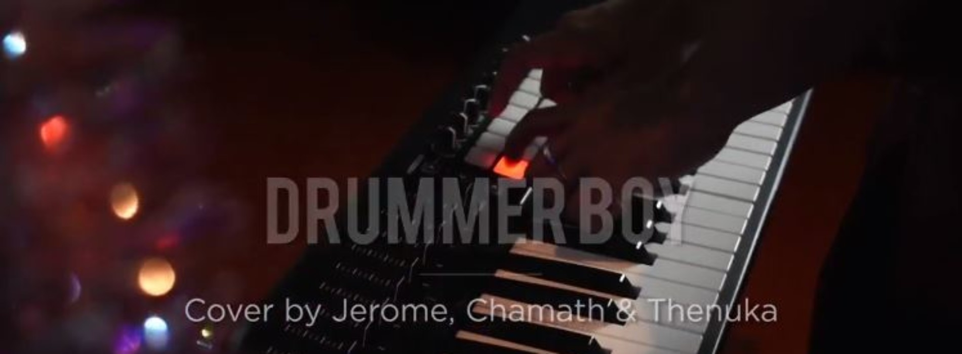 Jerome, Chamath & Thenuka – Drummer Boy (cover)