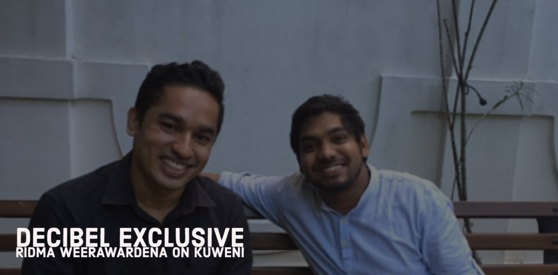 Decibel Exclusive : Ridma Weerawardena On Kuweni
