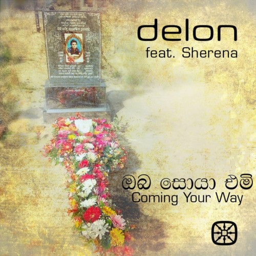 DeLon Ft Sherena – Coming Your Way