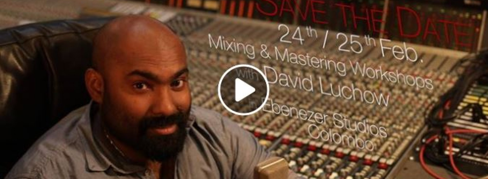 David Luchow Has A Mixing & Mastering Workshop