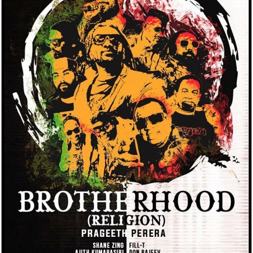 "Prageeth Perera Ft Various Artists – Brotherhood ""Religion"""
