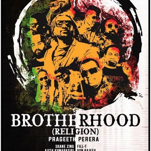 "Prageeth Perera Ft Various Artists – Brotherhood ""Religion"""