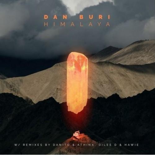 Dan Buri – Himalaya (Dilee D Remix)