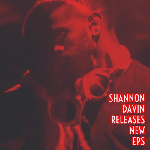 Shannon Davin Releases New EPs
