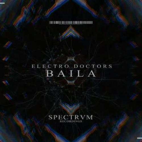 Electro Doctors – Baila