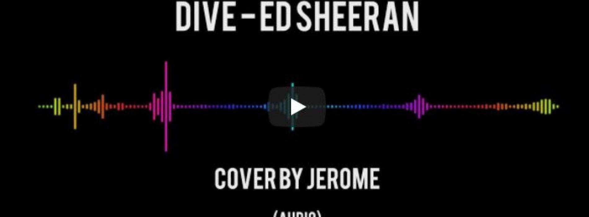 Jerome – Dive (cover)