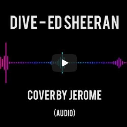Jerome – Dive (cover)