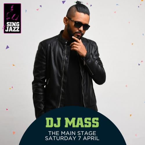 DJ Mass To Play At The Singapore Jazz Fest This Weekend!