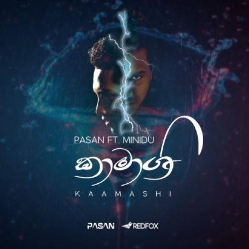 Pasan Liyanage Ft Minidu Welgama – Kaamashi (Official Video)