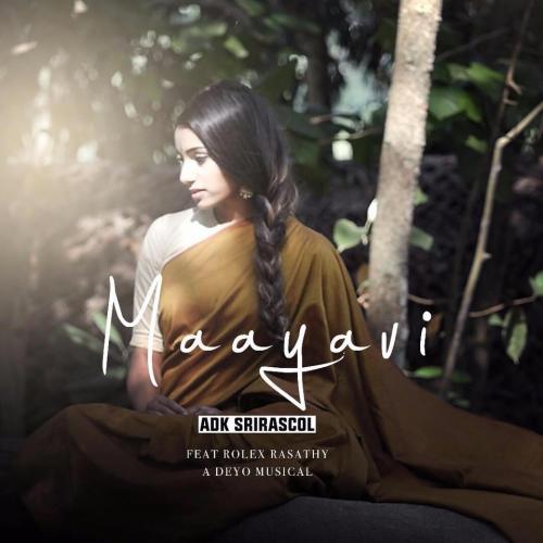 Adk Sri Rascol | Rolex Rasathy | Deyo – Maayavi
