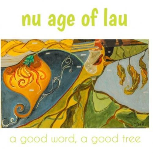 Nu Age Of Lau – An All New Collective You Gotta Keep Your Radar On