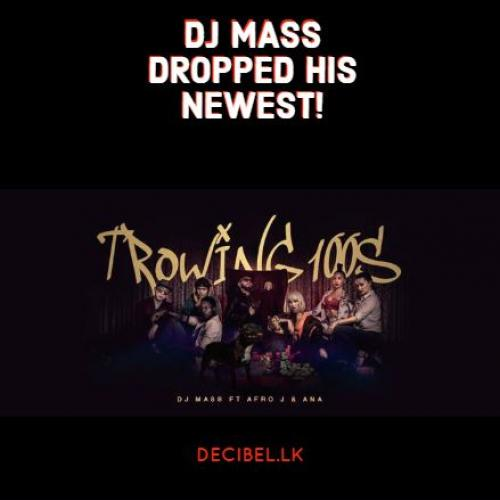 DJ Mass Releases His Newest 'Throwing 100s'