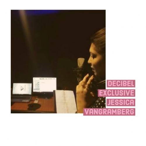 Decibel Exclusive : Jessica Vangramberg