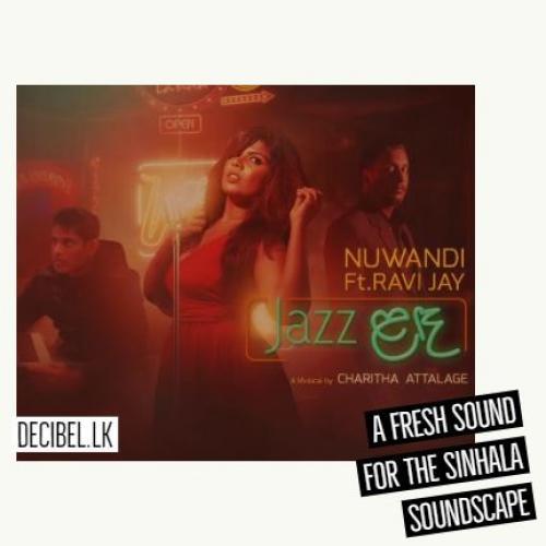 Nuwandi Ft Ravi Jay | Charitha Attalage – Jazz Landa (Jazz ළඳ) [Lyric Video]