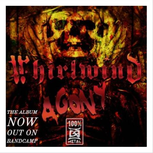 Whirlwind – Agony (The Album)