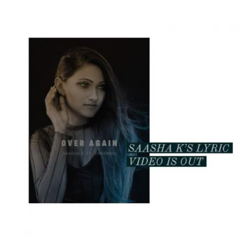 Saasha K Ft Tharindu – Over Again (Official Lyric Video)