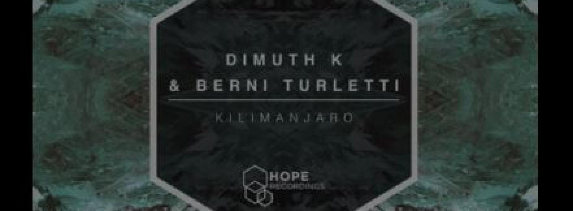 Dimuth K & Berni Turletti – Kilimanjaro EP [Hope Recordings]