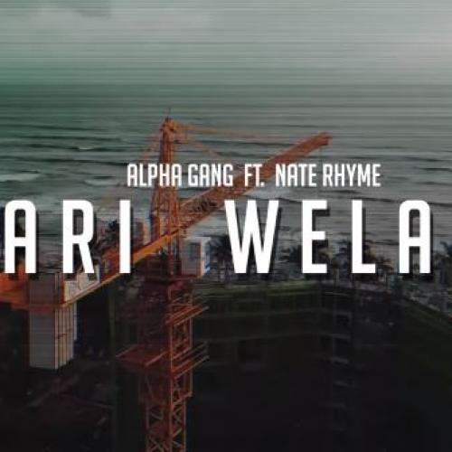 ALPHA GANG Ft Nate Rhyme – Hari Welawa (හරි වෙලාව)
