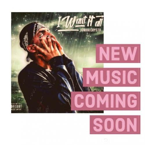 Junior Crysto – I Want It All