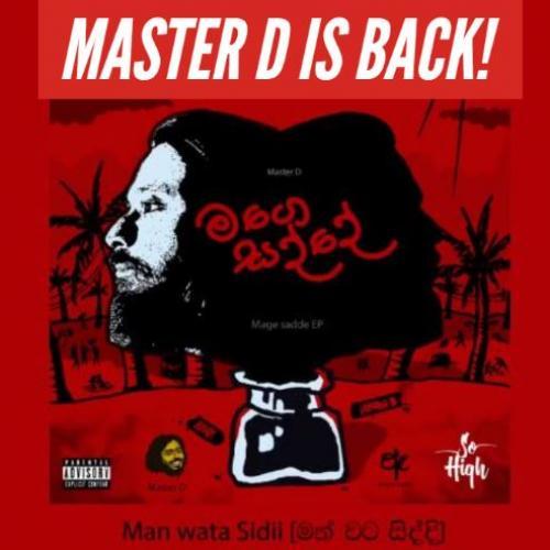 MasterD – Man Wata Sidii මන්වට සිද්ධි