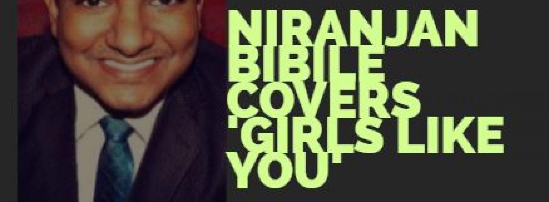 Niranjan Bibile Covers 'Girls Like You'