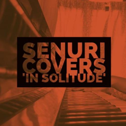 Senuri – In Solitude (Piano Cover)