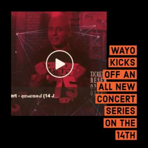 Wayo Is Back With Another Concert Series!